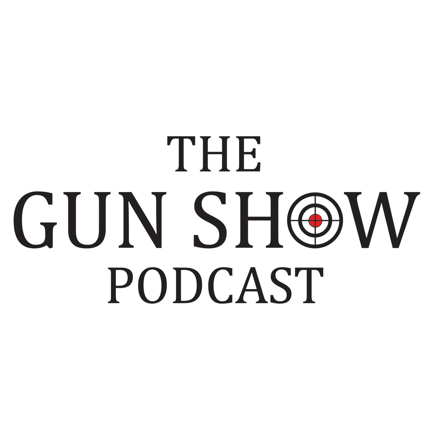 The Gun Show Podcast